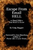 Book Cover Escape From Email Hell - 10 Email Edicts You Need To Know