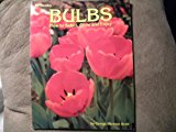 Book Cover BULBS:HOW TO SELECT,GROW AND ENJOY