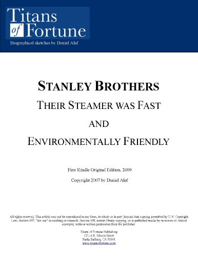 Book Cover The Stanley Brothers: Their Steamer was fast and environmentally friendly