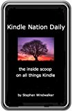 Book Cover Kindle Nation: The Weekly Email Newsletter for Kindle Users - March 2009 Digest (DRM-Free with Text-to-Speech Enabled, User-Friendly)