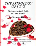 Book Cover THE ASTROLOGY OF LOVE - ALL CHINESE AND WESTERN LOVE SCOPES