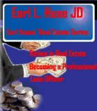 Book Cover Riches in Real Estate - Becoming A Professional Loan Officer (Earl Huses Real Estate Series)