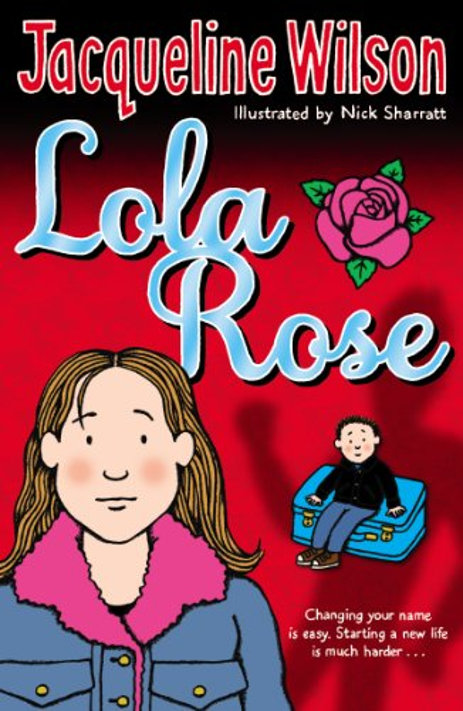 Lola Rose by Jacqueline Wilson