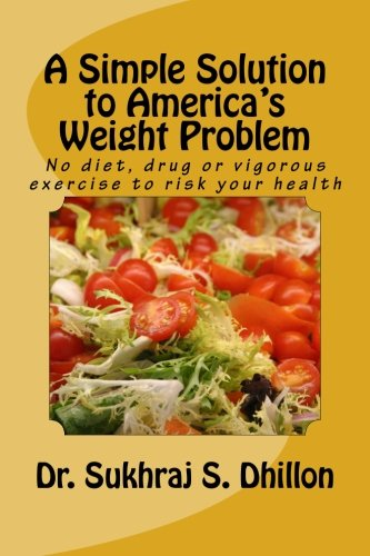 Book Cover A SIMPLE SOLUTION TO AMERICA'S WEIGHT PROBLEM: Banish Belly and Lose Weight in Just 5 Minutes a Day (Self-help and Spiritual Series.)