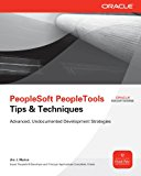 Book Cover PeopleSoft PeopleTools Tips & Techniques (Oracle Press)