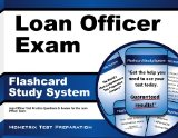 Book Cover Loan Officer Exam Flashcard Study System: Loan Officer Test Practice Questions & Review for the Loan Officer Exam