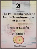Book Cover The Philosopher's Stone for the Transformation of Jupiter - Project Lucifer