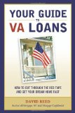Book Cover Your Guide to VA Loans: How to Cut Through The Red Tape and Get Your Dream Home Fast