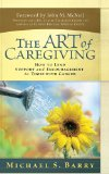 Book Cover The Art of Caregiving: How to Lend Support and Encouragement to Those with Cancer
