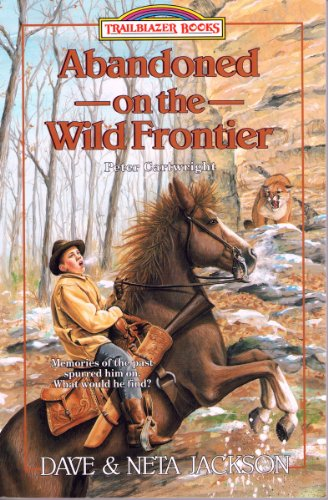Abandoned on the Wild Frontier (Trailblazer Books Book 15)