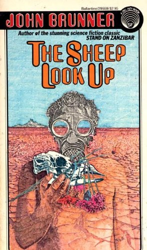 The Sheep Look Up by John Brunner