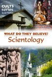 Book Cover Scientology: What Do They Believe? (Cults and Isms Book 14)