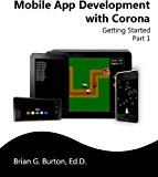Book Cover Mobile App Development with Corona: Getting Started - Part 1