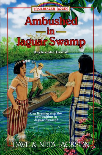 Ambushed in Jaguar Swamp (Trailblazer Books Book 30)