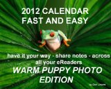 Book Cover 2012-13 Calendar - FAST and EASY - with Warm Puppy Photos, Gmail., and more!