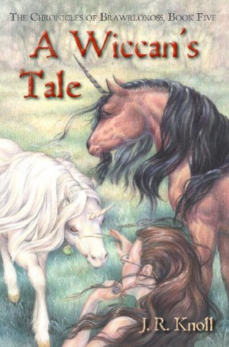 Book Cover A WICCAN'S TALE (The Chronicles of Brawrloxoss Book 5)