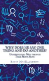 Book Cover Why Does He Say One Thing and Do Another? : Understanding Men Through Their Signs