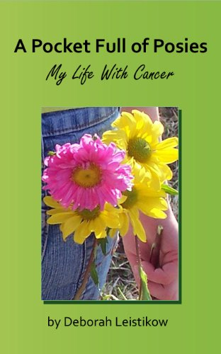 Book Cover A Pocket Full of Posies My Life With Cancer
