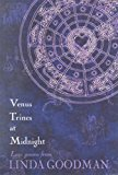 Book Cover Venus Trines at Midnight: Love Poems from Linda Goodman