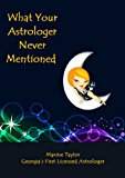Book Cover What Your Astrologer Never Mentioned