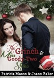 Book Cover The Grinch and Miss Goody-Two Shoes (BBW Romance) (Christmas Romance)