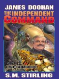 Book Cover The Independent Command (The Flight Engineer Book 3)