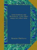 Book Cover Americanisms and Briticisms, with other essays on other isms