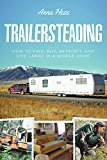 Book Cover Trailersteading: Voluntary Simplicity In A Mobile Home (Modern Simplicity Book 2)