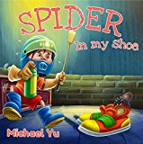 Book Cover Children's Book: There's a Spider in My Shoe! (Silly Rhyming Illustrated Children's Picture Book for Ages 2-100)