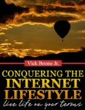 Book Cover Conquering The Internet Lifestyle: Live Life on Your Terms
