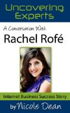Book Cover A Conversation with Rachel Rofe: Internet Success Story (Online Business Success Stories)