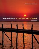 Book Cover Mathematics: A Discrete Introduction 2nd (second) Edition by Scheinerman, Edward A. [2005]