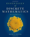 Book Cover Essentials of Discrete Mathematics, Second Edition (The Jones & Bartlett Learning International Series in Mathematics) (The Jones & Bartlett Learning Inernational Series in Mathematics) 2nd (second) Edition by Hunter, David J. published by Jones & Bartlett Learning (2010)