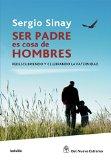 Book Cover Ser padre es cosa de hombres (Spanish Edition)