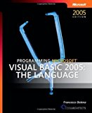 Book Cover Programming Microsoft® Visual Basic® 2005: The Language 2nd (second) Edition by Balena 196, Francesco published by Microsoft Press (2006)
