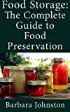 Book Cover Food Storage: The Complete Guide to Food Preservation