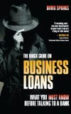 Book Cover The Quick Guide on Business Loans: What You Must Know Before Talking to a Bank