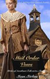 Book Cover Mail Order Vows  (Sweet Mail Order Bride Historical Romance Novel) (Brides of Sweetheart Falls series:Book One)