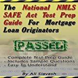 Book Cover The National NMLS SAFE Act Test Prep Guide for Mortgage Loan Originators