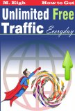 Book Cover How to Get Unlimited Free Traffic Everyday (2.0)