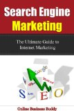 Book Cover Search Engine Marketing: The Ultimate Guide to Internet Marketing! (SEO, Search Engine Marketing)