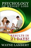 Book Cover Psychology of Weight Loss: - results in 21 days