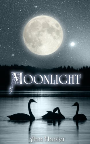 Moonlight: A fractured Celtic SEVEN SWANS reimagined (Crowns of the Twelve Book 2)