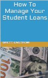 Book Cover How To Manage Your Student Loans