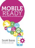 Book Cover Mobile Ready: Connecting With The Untethered Consumer