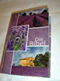 Book Cover German Midsize New Living Translation Bible - Lavender Cover / Die Bibel - größere Taschenbibel: Elberfelder Übersetzung 2003, Edition CSV, Motiv Lavendel, mit Karten