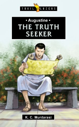 Augustine: The Truth Seeker (Trailblazer)