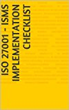 Book Cover ISO 27001 - ISMS Implementation Checklist