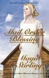 Book Cover Mail Order Blessing (Sweet Mail Order Bride Historical Romance Novel) (Brides of Sweetheart Falls: Book Three)