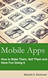 Book Cover Mobile Apps - How to make them, sell them, and have fun doing it!